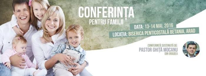 Conferința pentru familii Ghiță Mocan Betania Arad 13-14 Mai 2016