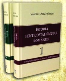 Valeriu Andreiescu - Istoria Penticostalismului Românesc romaniaevanghelica wordpress com