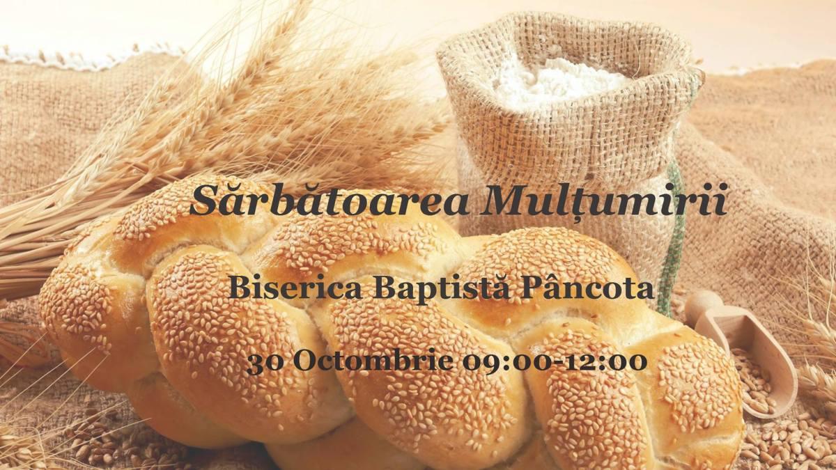 Sărbătoarea mulțumirii la Biserica Creștină Baptistă Pâncota, Arad