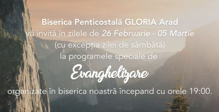 evanghelizare-biserica-penticostala-gloria-arad-februarie-martie-2017