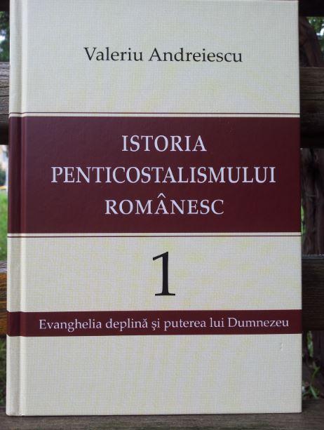 valeriu-andreiescu-istoria-penticostalismului-romanesc-vol-i